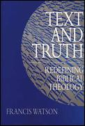 Text & Truth Redefining Biblical Theolog