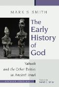 Early History of God Yahweh & the Other Deities in Ancient Israel