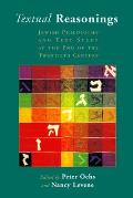 Textual Reasonings: Jewish Philosophy and Text Study at the End of the Twentieth Century