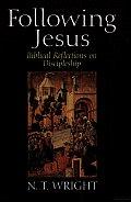 Following Jesus Biblical Reflections on Discipleship