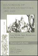 Handbook Of European History 1400 1600 Volume 1
