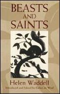 Beasts & Saints