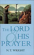 Lord & His Prayer