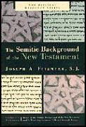 Semitic Background Of The New Testament