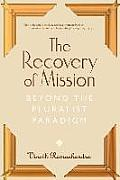 Recovery of Mission Beyond the Pluralist Paradigm