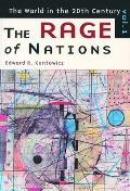 The Rage of Nations: The World of the Twentieth Century Volume 1