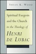 Spiritual Exegesis & The Church In The T