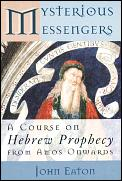 Mysterious Messengers A Course On Hebrew