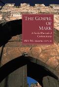 Gospel of Mark A Socio Rhetorical Commentary
