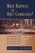 What Happens In Holy Communion