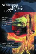 Searching for an Adequate God: A...