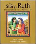 Story of Ruth Twelve Moments in Every Womans Life
