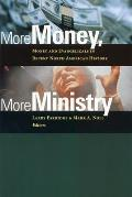 More Money, More Ministry: Money and Evangelicals in Recent North American History