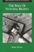 Idea of Natural Rights Studies on Natural Rights Natural Law & Church Law 1150 1625