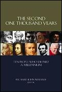 Second One Thousand Years Ten People Who Defined a Millennium