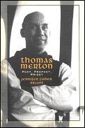 Thomas Merton Poet Prophet Priest