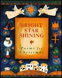 Bright Star Shining Poems For Christmas
