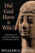 Did God Have A Wife Archaeology & Folk R