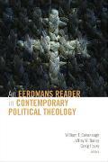 Eerdmans Reader in Contemporary Political Theolog