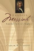 Handel's Messiah: Comfort for God's People