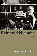 The Promise of Reinhold Niebuhr