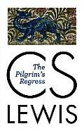 Pilgrims Regress The Wade Center Annotated Edition