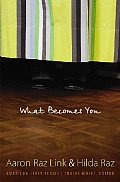 What Becomes You (American Lives)