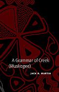 A Grammar of Creek (Muskogee)