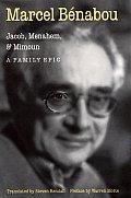 Jacob Menahem & Mimoun A Family Epic