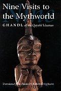 Nine Visits To The Mythworld Ghandl Of