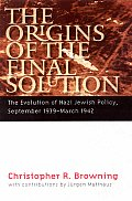 Origins Of The Final Solution The Evolut