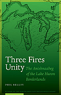Three Fires Unity: The...