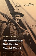 An American Soldier in World War I (Studies in War, Society, and the Military) Cover