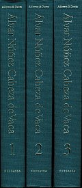 Alvar Nunez Cabeza de Vaca: His Account, His Life and the Expedition of Panfilo de Narvaez (3 Volumes)