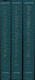 Cabeza de Vaca: His Account, His Life, & the Expedition of Panfilo de Narvaez