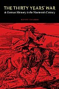 The Thirty Years' War and German Memory in the Nineteenth Century (Studies in War, Society, and the Military) Cover