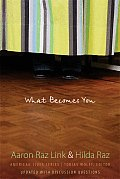 What Becomes You (07 Edition)