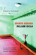Sports Heroes Fallen Idols