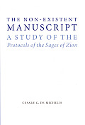 The Non-Existent Manuscript: A Study of the Protocols of the Sages of Zion