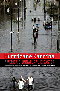 Hurricane Katrina: America's Unnatural Disaster (Justice and Social Inquiry)
