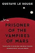 Prisoner of the Vampires of Mars