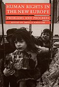 Human Rights in the New Europe: Problems and Progress