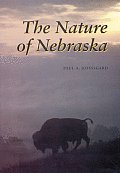 The Nature of Nebraska: Ecology and Biodiversity