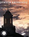 Prairie University: A History of the University of Nebraska