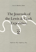 Journals of the Lewis & Clark Expedition Volume 2 Journals of the Lewis & Clark Expedition Volume 2 August 30 1803 August 24 1804 August