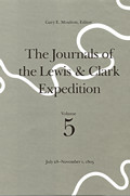 Journals of the Lewis & Clark Expedition Volume 5 Journals of the Lewis & Clark Expedition Volume 5 July 28 November 1 1805 July 28 Novemb