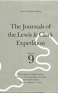 Journals of the Lewis & Clark Expedition Volume 9 Journals of the Lewis & Clark Expedition Volume 9 The Journals of John Ordway May 14 18
