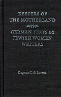 Keepers of the Motherland: German Texts by Jewish Women Writers
