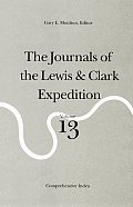 Journals of the Lewis & Clark Volume 13