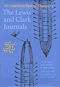 The Lewis and Clark Journals: An American Epic of Discovery: The Abridgment of the Definitive Nebraska Edition